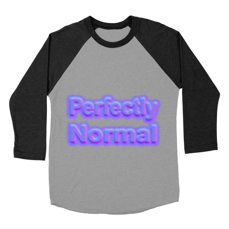 Perfectly Normal Women's Baseball Triblend Longsleeve T-Shirt by busybee apparel