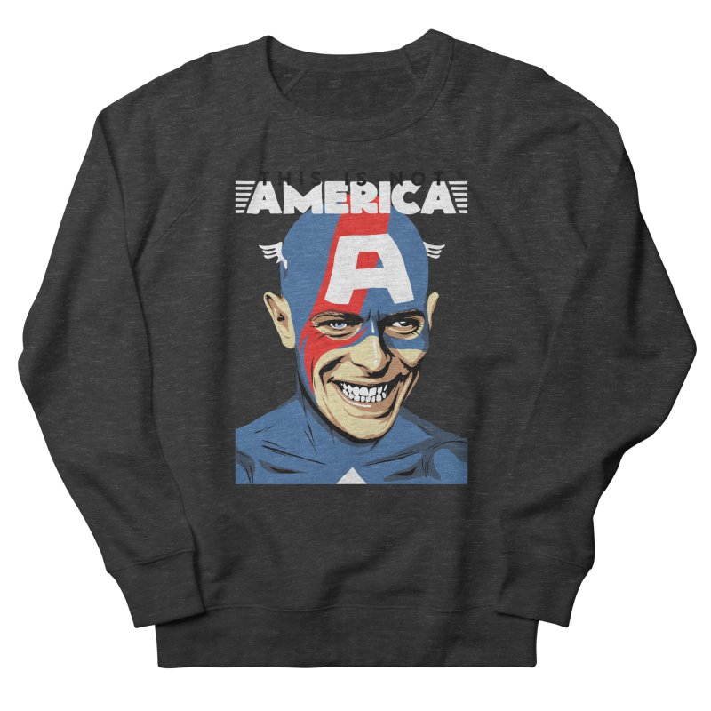 This Is Not America Women's Sweatshirt by butcherbilly's Artist Shop