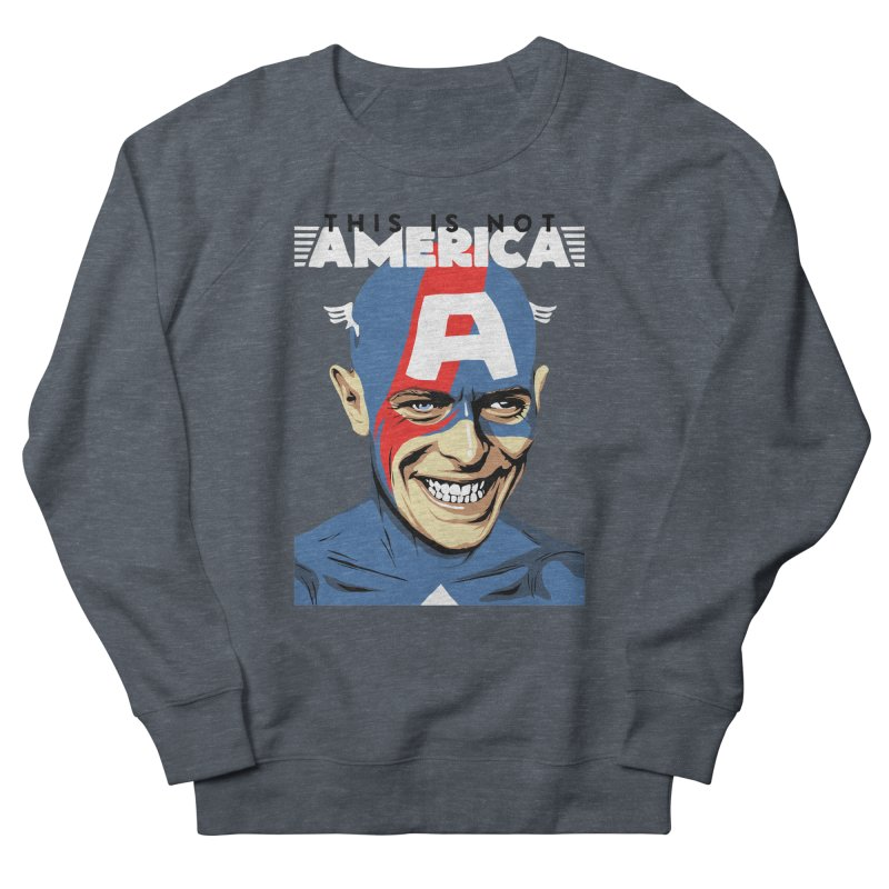 This Is Not America Women's Sweatshirt by butcherbilly's Artist Shop