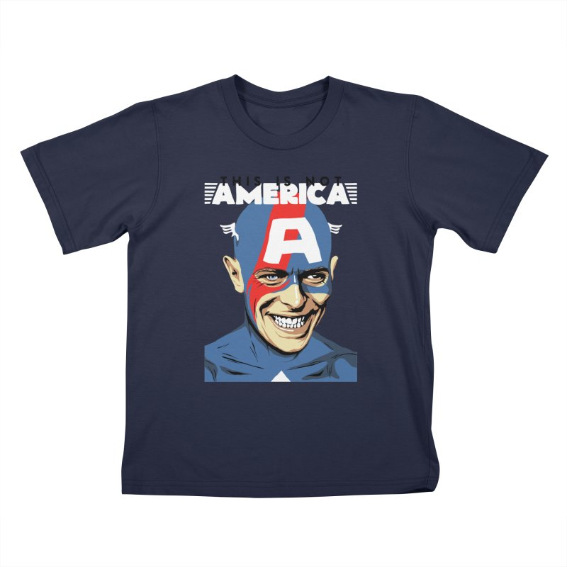 This Is Not America Kids T-shirt by butcherbilly's Artist Shop
