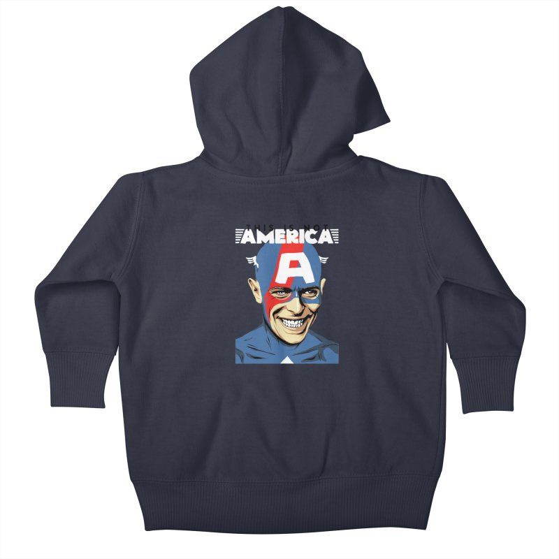 This Is Not America Kids Baby Zip-Up Hoody by butcherbilly's Artist Shop