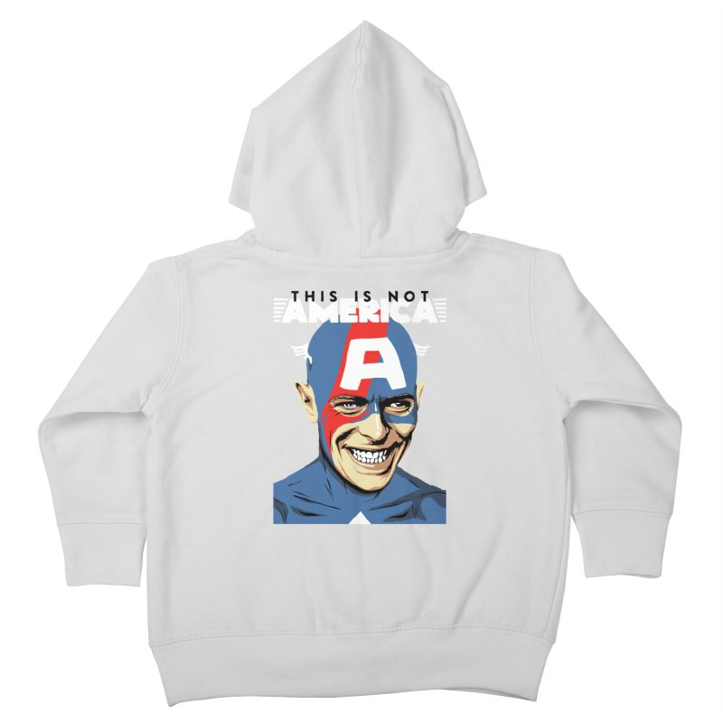This Is Not America Kids Toddler Zip-Up Hoody by butcherbilly's Artist Shop