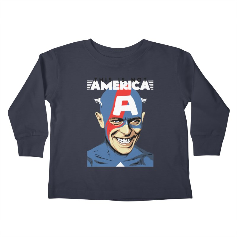 This Is Not America Kids Toddler Longsleeve T-Shirt by butcherbilly's Artist Shop