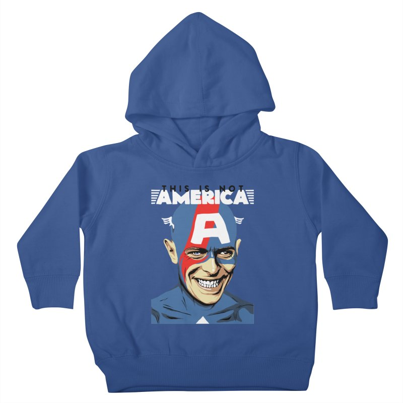 This Is Not America Kids Toddler Pullover Hoody by butcherbilly's Artist Shop