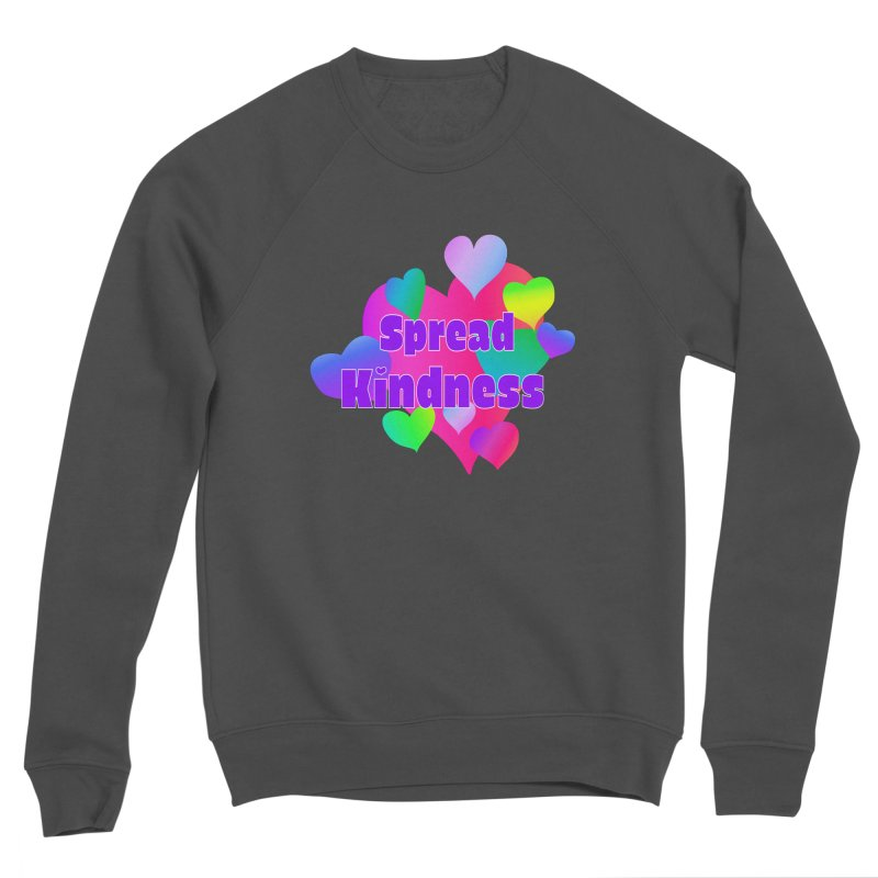 Spread Kindness - Apparel Men's Sponge Fleece Sweatshirt by buxmontweb's Artist Shop