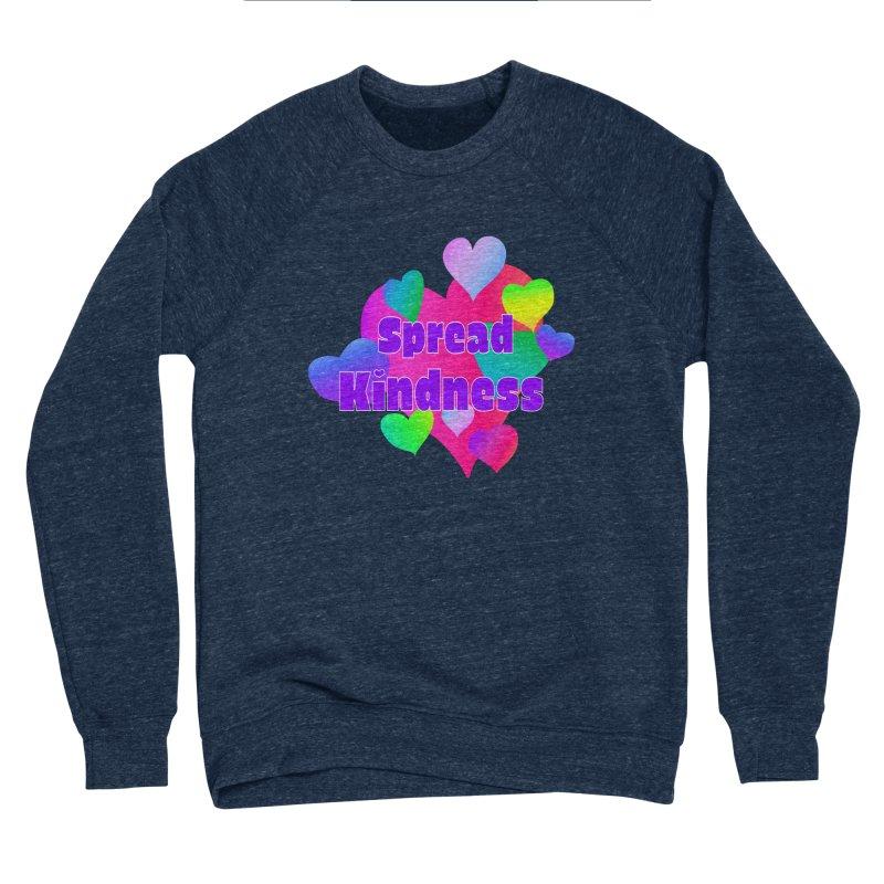 Spread Kindness - Apparel Men's Sponge Fleece Sweatshirt by buxmontweb's Artist Shop