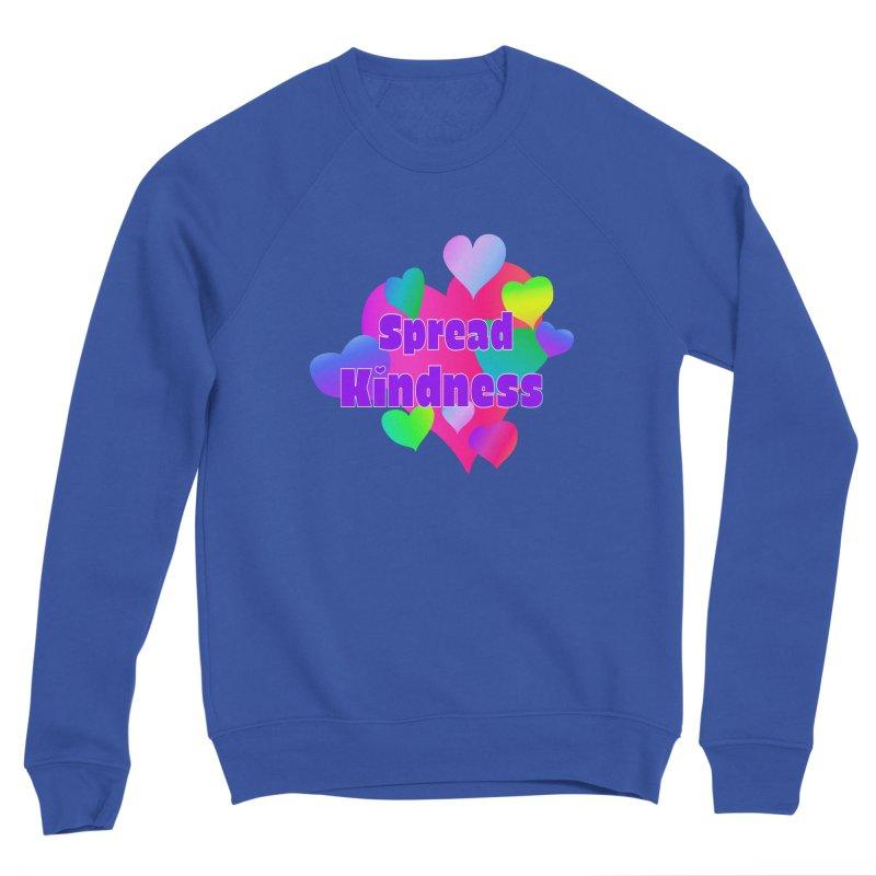 Spread Kindness - Apparel Women's Sweatshirt by buxmontweb's Artist Shop