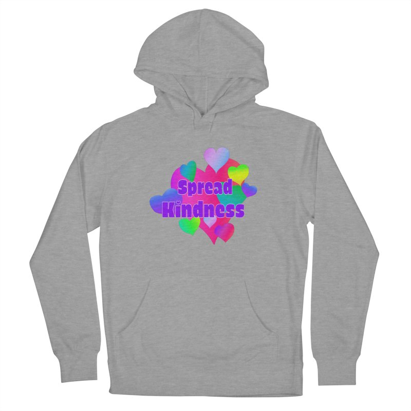 Spread Kindness - Apparel Women's French Terry Pullover Hoody by buxmontweb's Artist Shop