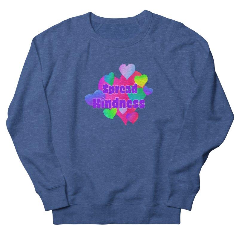 Spread Kindness - Apparel Men's French Terry Sweatshirt by buxmontweb's Artist Shop