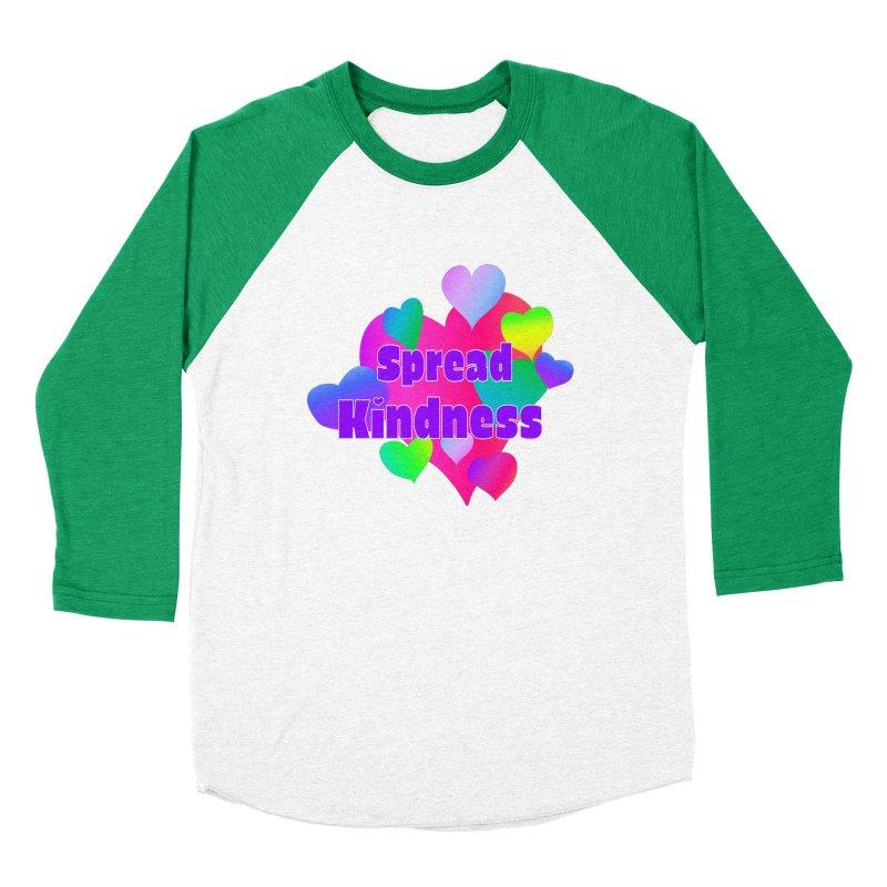 Spread Kindness - Apparel Women's Baseball Triblend Longsleeve T-Shirt by buxmontweb's Artist Shop