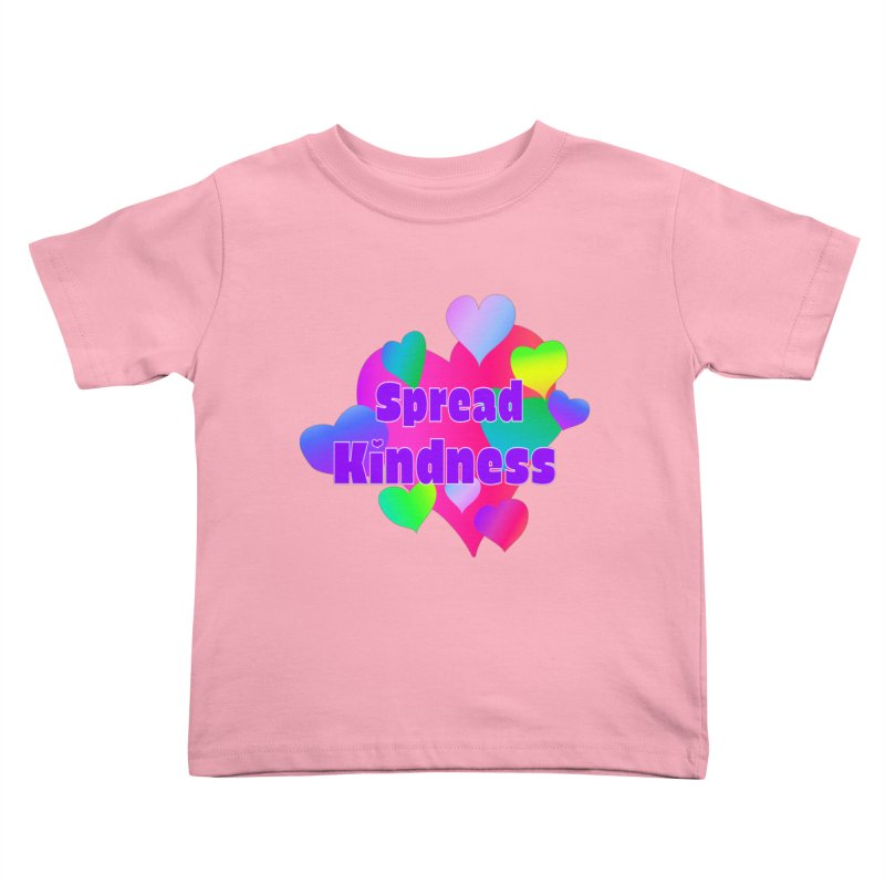 Spread Kindness - Apparel Kids Toddler T-Shirt by buxmontweb's Artist Shop