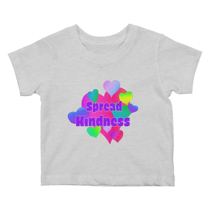 Spread Kindness - Apparel Kids Baby T-Shirt by buxmontweb's Artist Shop