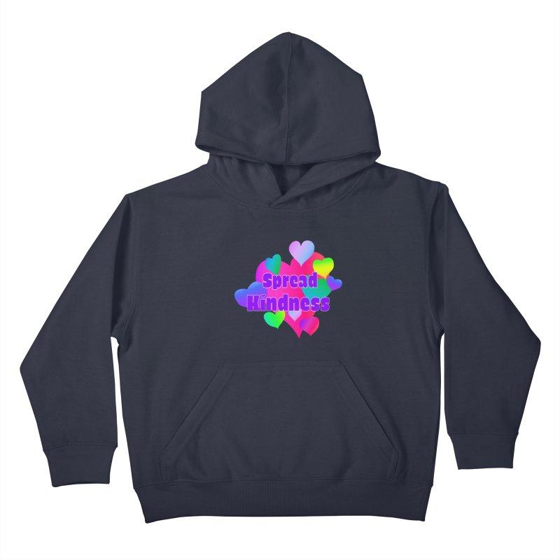 Spread Kindness - Apparel Kids Pullover Hoody by buxmontweb's Artist Shop