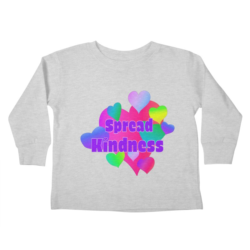 Spread Kindness - Apparel Kids Toddler Longsleeve T-Shirt by buxmontweb's Artist Shop