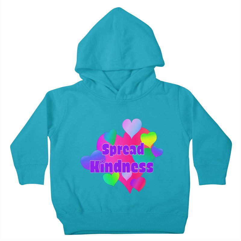 Spread Kindness - Apparel Kids Toddler Pullover Hoody by buxmontweb's Artist Shop