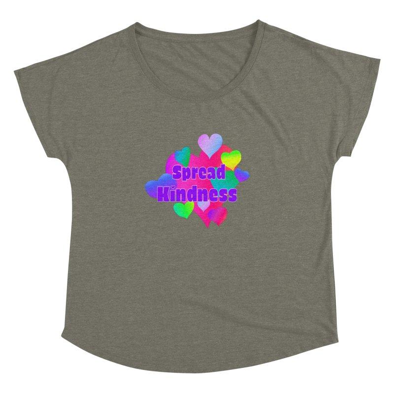 Spread Kindness - Apparel Women's Dolman Scoop Neck by buxmontweb's Artist Shop