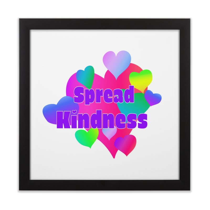Spread Kindness - Square Art Print Home Framed Fine Art Print by buxmontweb's Artist Shop