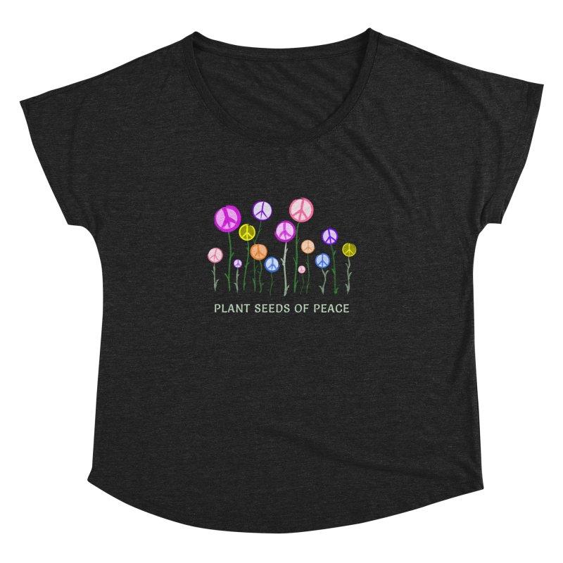 Plant Seeds of Peace - Dark Background Women's Scoop Neck by buxmontweb's Artist Shop