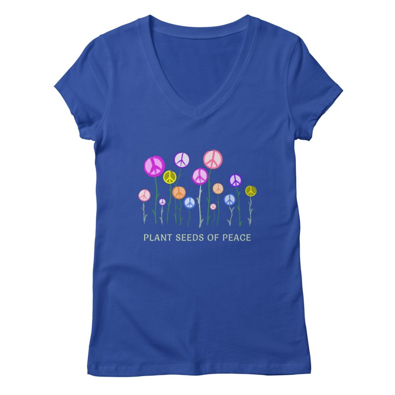 Plant Seeds of Peace - Dark Background Women's Regular V-Neck by buxmontweb's Artist Shop