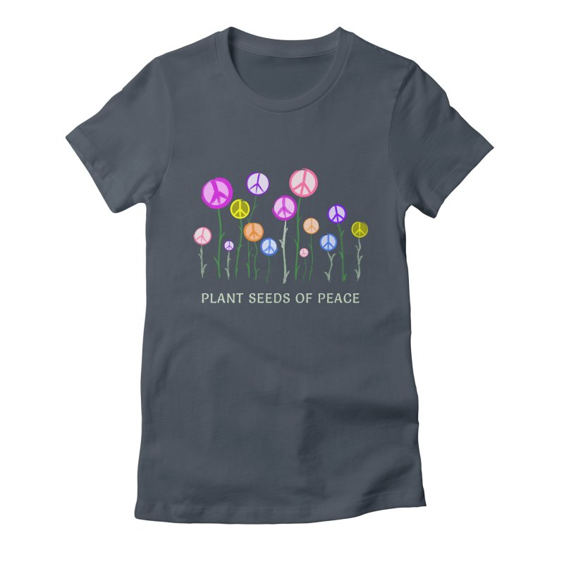 Plant Seeds of Peace - Dark Background Women's T-Shirt by buxmontweb's Artist Shop