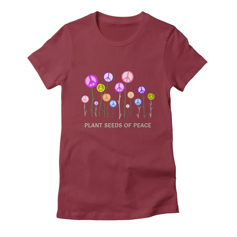 Plant Seeds of Peace - Dark Background Women's Fitted T-Shirt by buxmontweb's Artist Shop