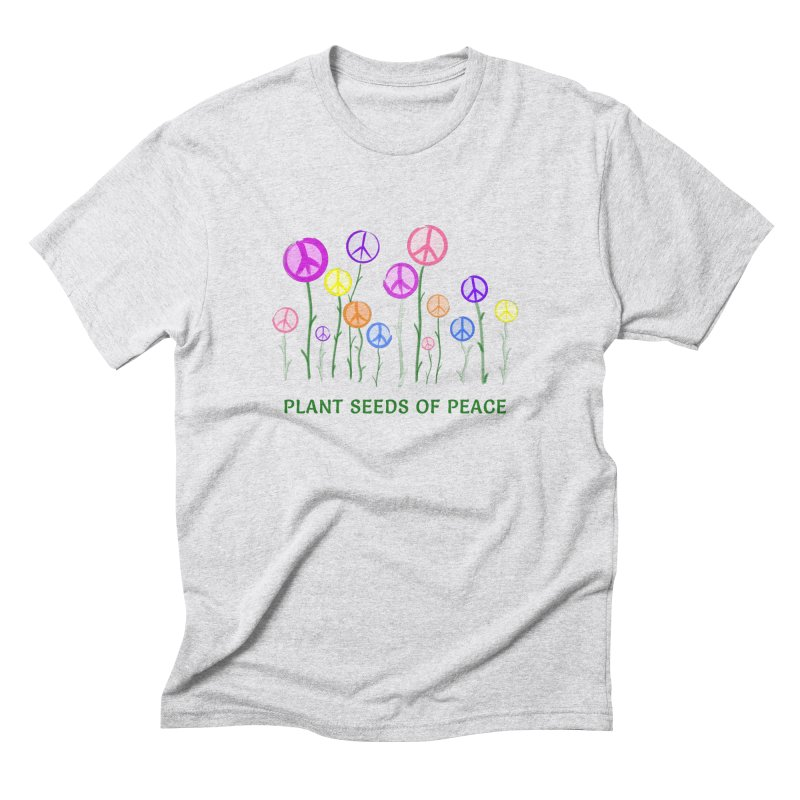 Plant Seeds of Peace - Light Background Men's Triblend T-Shirt by buxmontweb's Artist Shop