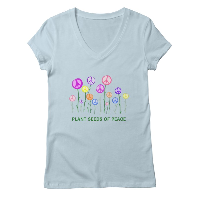 Plant Seeds of Peace - Light Background Women's Regular V-Neck by buxmontweb's Artist Shop