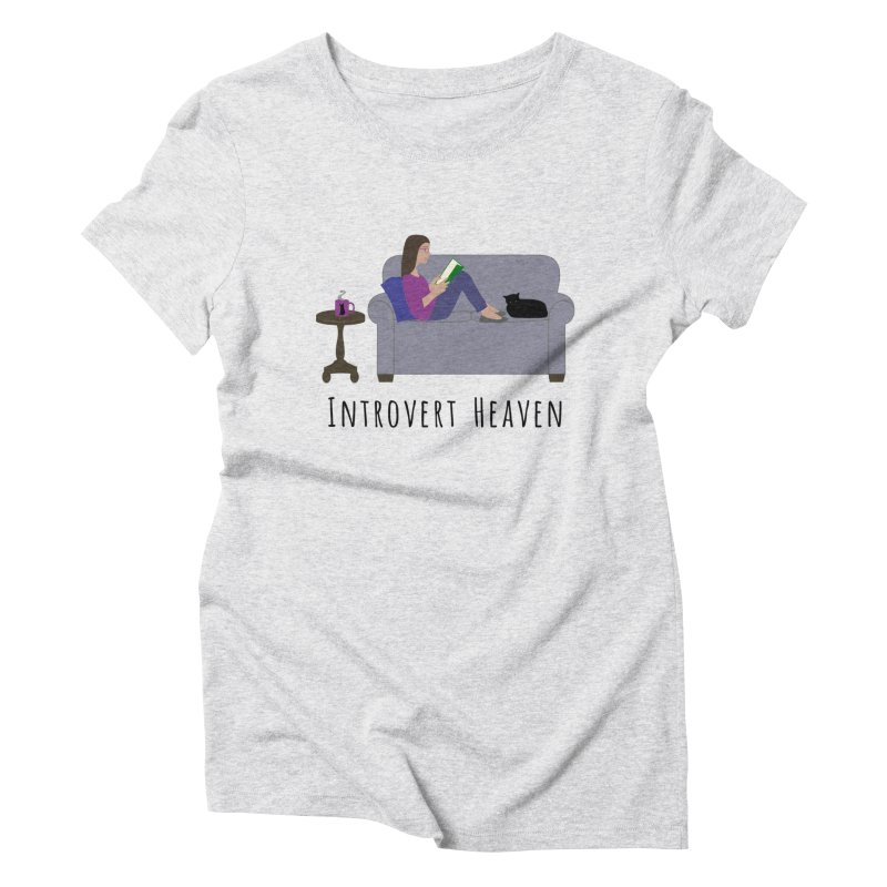 Introvert Heaven - Light Background Women's Triblend T-Shirt by buxmontweb's Artist Shop