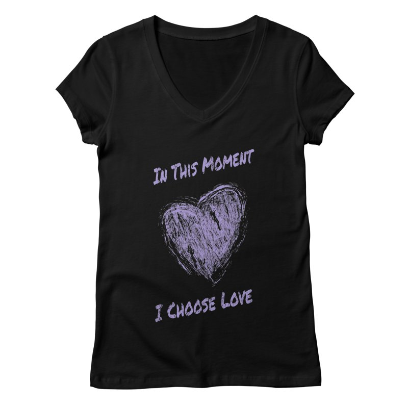 I Choose Love - Dark Background Women's Regular V-Neck by buxmontweb's Artist Shop