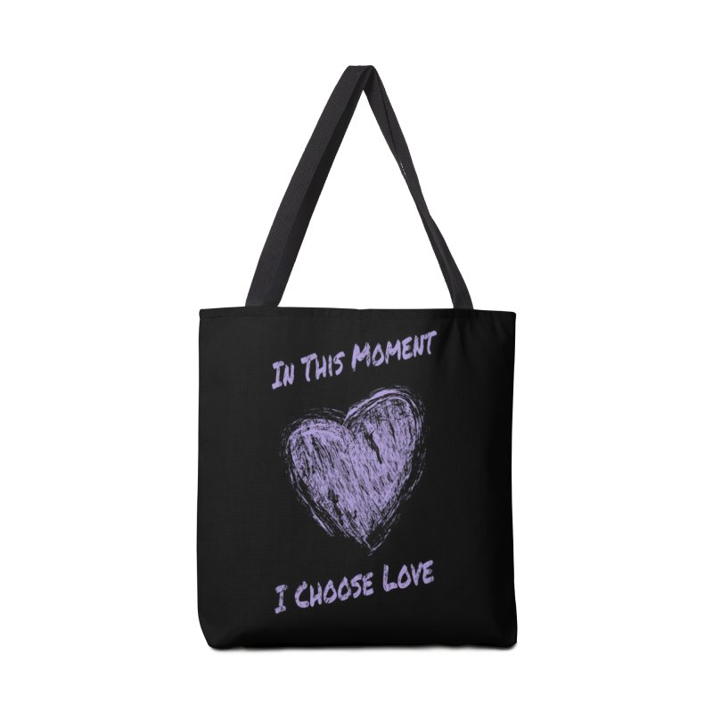 I Choose Love - Dark Background Accessories Tote Bag Bag by buxmontweb's Artist Shop