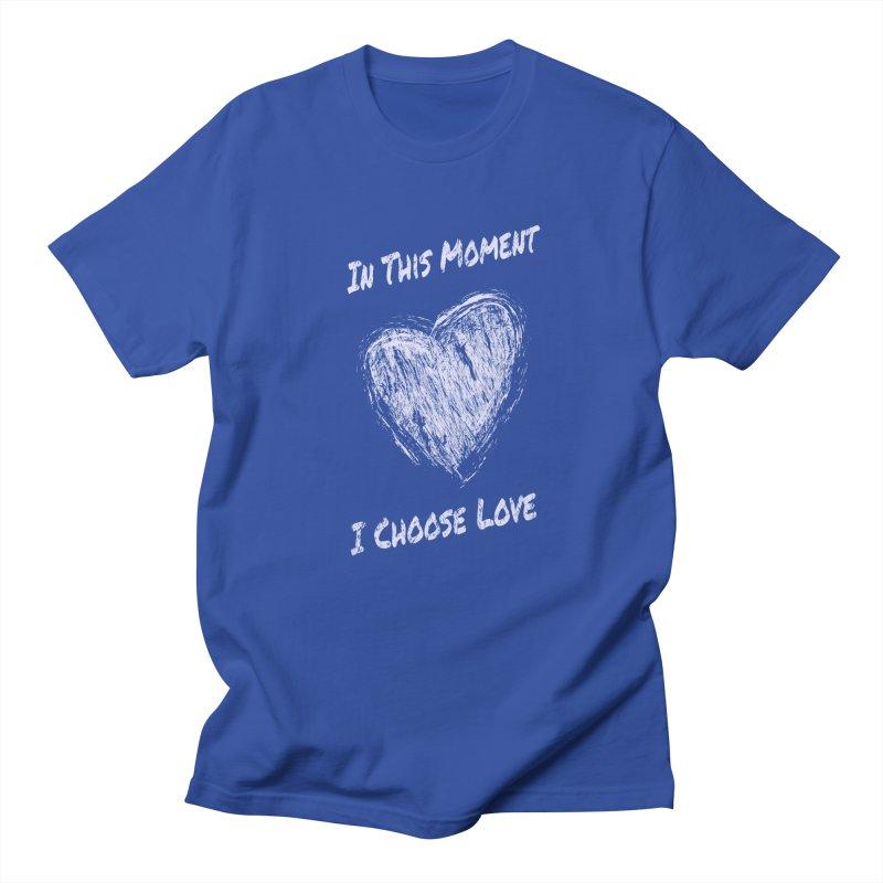 I Choose Love Women's Regular Unisex T-Shirt by buxmontweb's Artist Shop