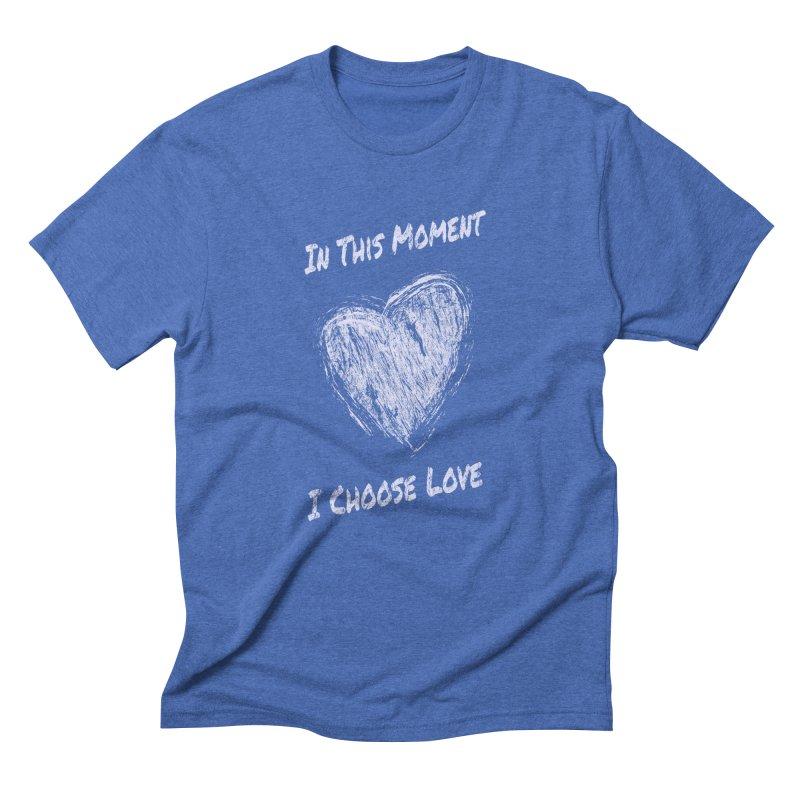 I Choose Love Men's Triblend T-Shirt by buxmontweb's Artist Shop