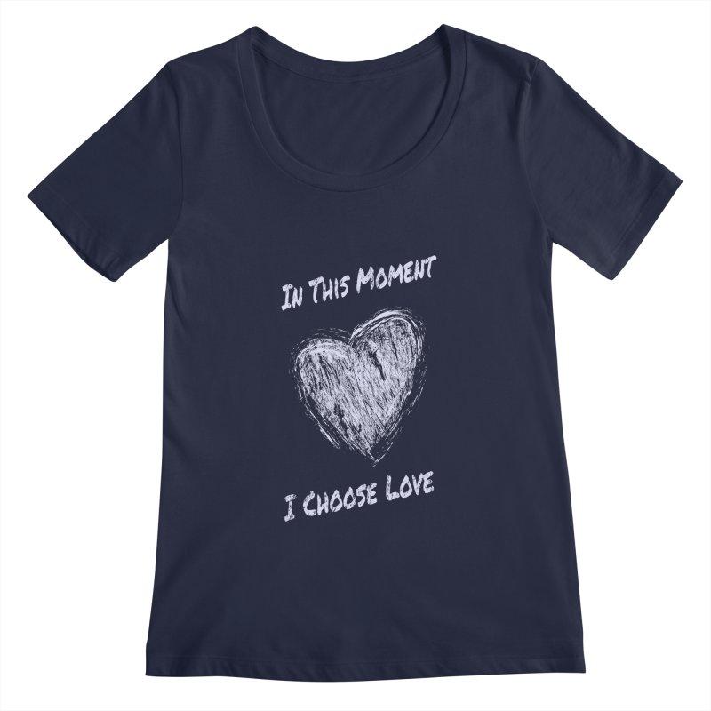 I Choose Love Women's Regular Scoop Neck by buxmontweb's Artist Shop