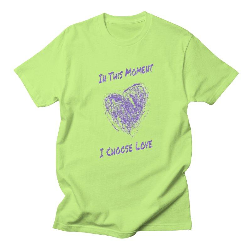 I Choose Love - Light Background Women's Regular Unisex T-Shirt by buxmontweb's Artist Shop