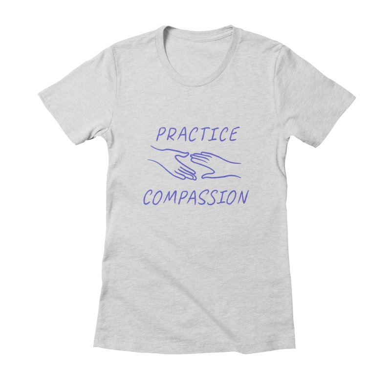 Compassion - Light Background Women's Fitted T-Shirt by buxmontweb's Artist Shop