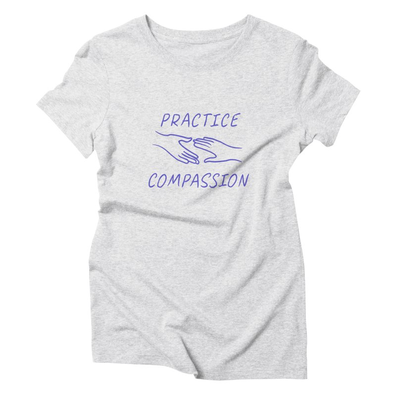 Compassion - Light Background Women's Triblend T-Shirt by buxmontweb's Artist Shop