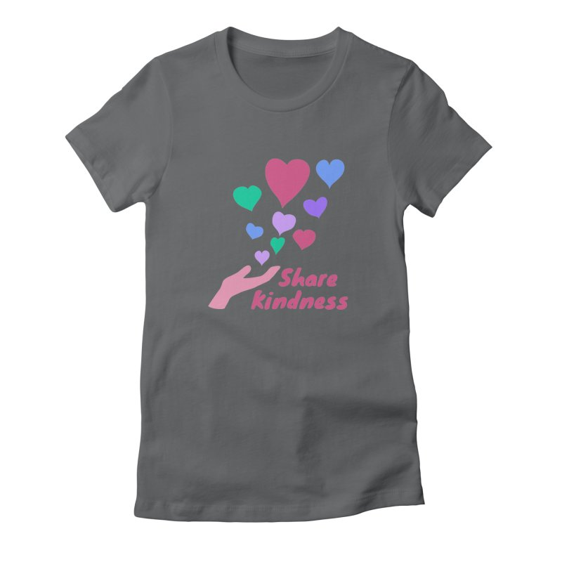Share Kindness Women's Fitted T-Shirt by buxmontweb's Artist Shop