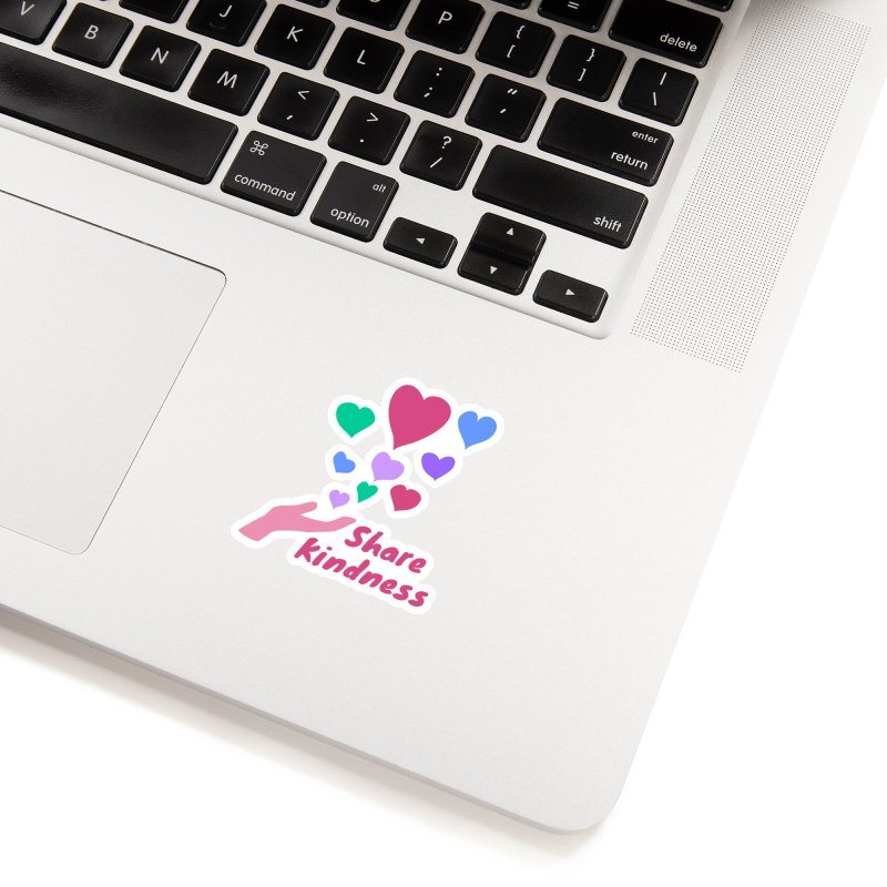 Share Kindness Accessories Sticker by buxmontweb's Artist Shop