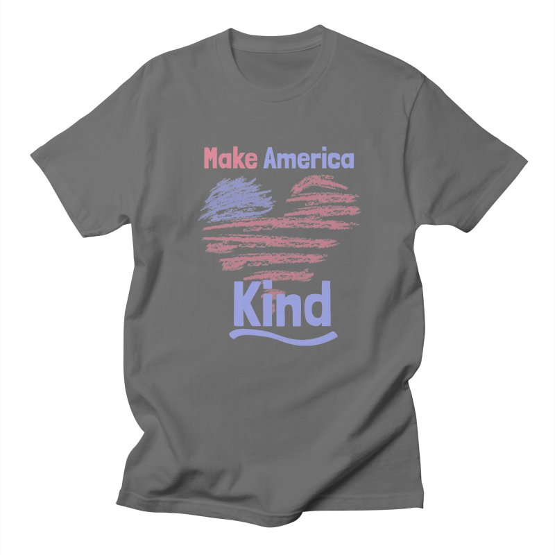 Make America Kind Men's T-Shirt by buxmontweb's Artist Shop