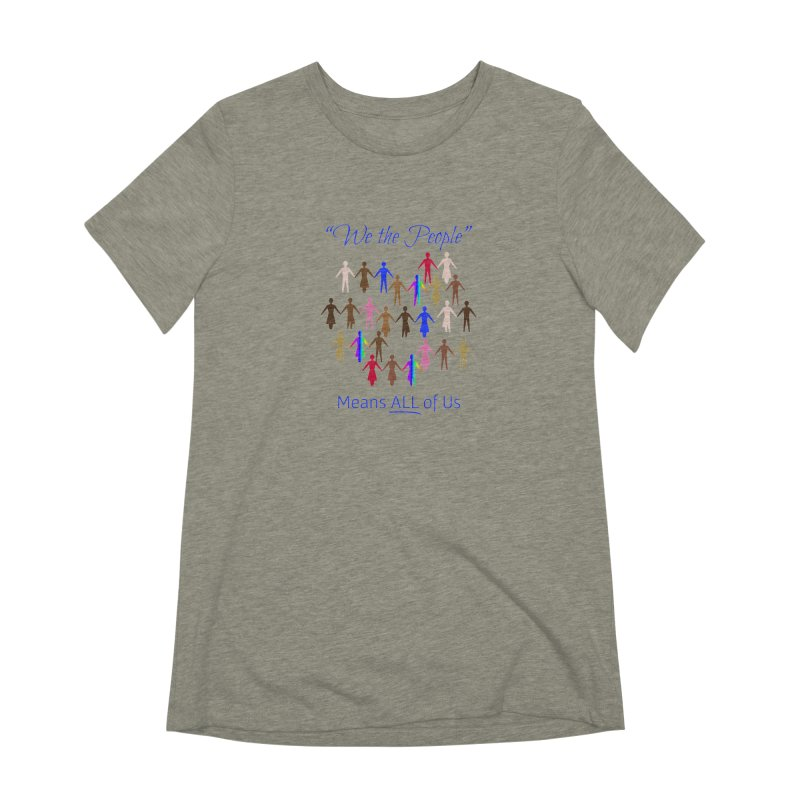 We the People Women's Extra Soft T-Shirt by buxmontweb's Artist Shop