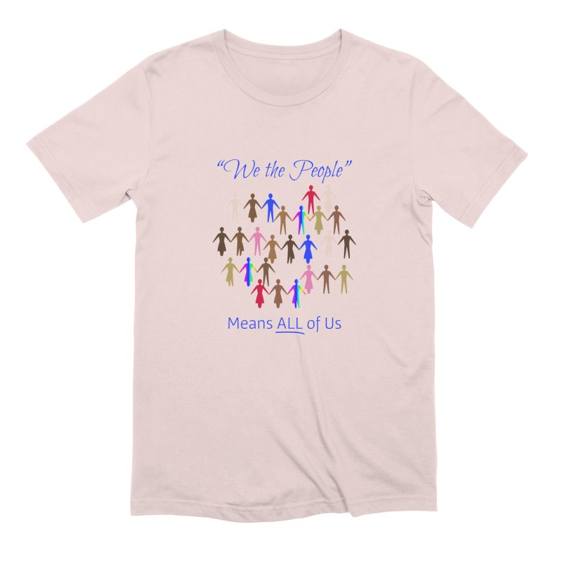 We the People Men's Extra Soft T-Shirt by buxmontweb's Artist Shop