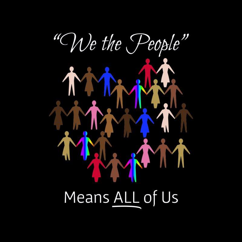 We the People (Dark Background) Men's T-Shirt by buxmontweb's Artist Shop