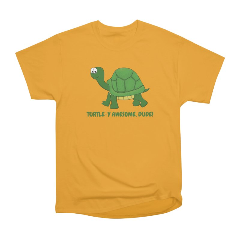 Turtle-y Awesome, Dude! Men's Heavyweight T-Shirt by buxmontweb's Artist Shop