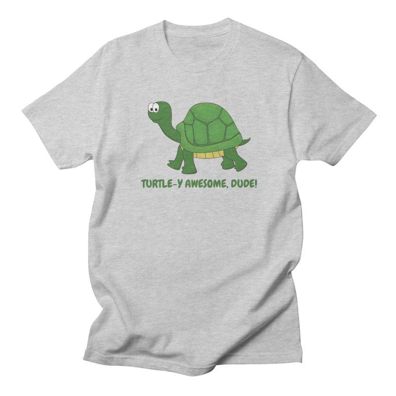 Turtle-y Awesome, Dude! Women's Regular Unisex T-Shirt by buxmontweb's Artist Shop