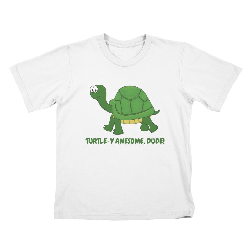 Turtle-y Awesome, Dude! Kids T-Shirt by buxmontweb's Artist Shop