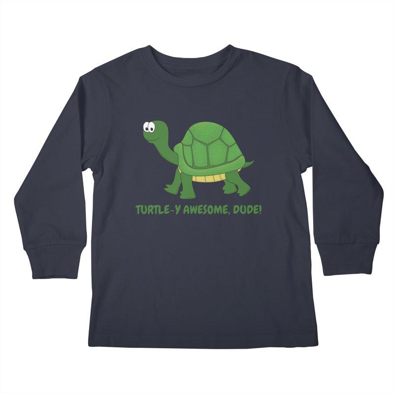 Turtle-y Awesome, Dude! Kids Longsleeve T-Shirt by buxmontweb's Artist Shop