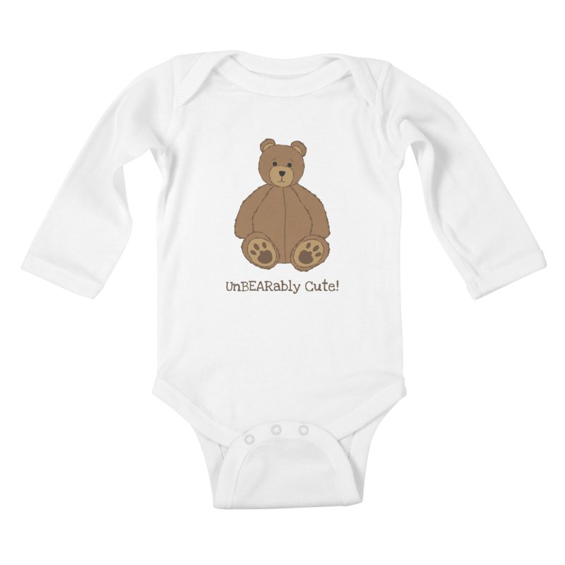 "Teddy Bear ""UnBEARably Cute!"" Kids Baby Longsleeve Bodysuit by buxmontweb's Artist Shop"