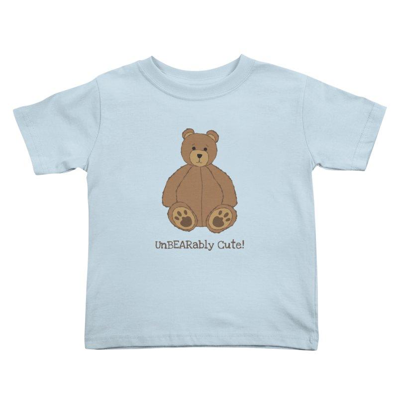 "Teddy Bear ""UnBEARably Cute!"" Kids Toddler T-Shirt by buxmontweb's Artist Shop"