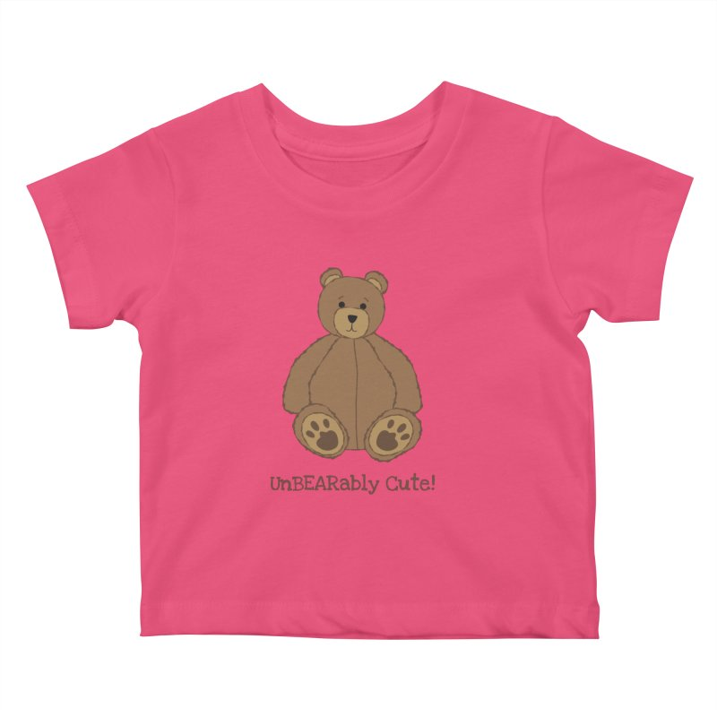 "Teddy Bear ""UnBEARably Cute!"" Kids Baby T-Shirt by buxmontweb's Artist Shop"