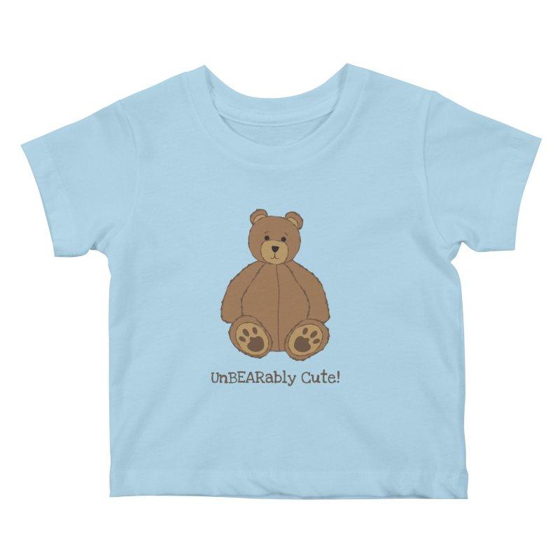 """Teddy Bear """"UnBEARably Cute!"""" Kids Baby T-Shirt by buxmontweb's Artist Shop"""